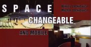 Space Changeable and Mobile